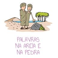 Evangelização: palavras na areia e na pedra